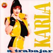 Album A Trabajar - Karla