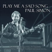 Album Play Me a Sad Song - Paul Simon
