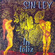 Album In Feliz - Sin Ley