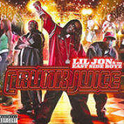 Album Crunk Juice (Bonus Remix) Lil' Jon & The East Side Boyz - Lil Jon