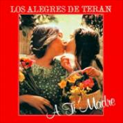 Album A Ti Madre - Los Alegres De Teran