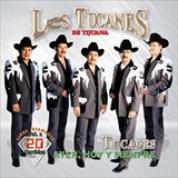 Album Ayer, Hoy Y Siempre, Corridos Vol.2 - Los Tucanes De Tijuana