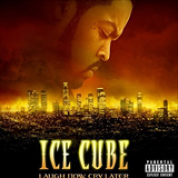 Album Laugh Now, Cry Later - Ice Cube