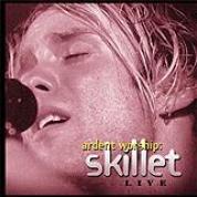 Album Ardent Worship - Skillet