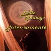 Album Intensamente - Eddie Santiago