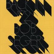 Album Back In '72 - Bob Seger