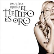 Album El Tiempo Es Oro - Paulina Rubio