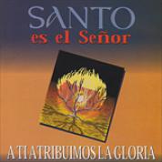 Album Santo es el Señor - Palabra en Acción