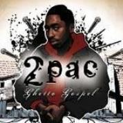 Album Ghetto Gospel - 2Pac