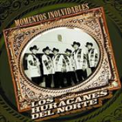 Album Momentos Inolvidables - Los Huracanes del Norte