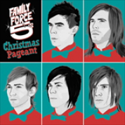 Album Family Force 5 Christmas Pageant - Family Force 5